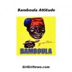 Bamboula-Attitude