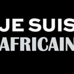 Je Suis Africain (e)...